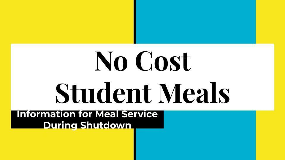Student Meal Information 3.16.20