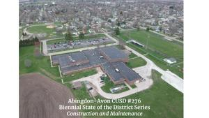 Abingdon-Avon CUSD #276 Biennial State of District - Construction and Maintenance