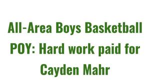 Cayden Mahr - R-M All Area Boys Basketball Player of the Year!