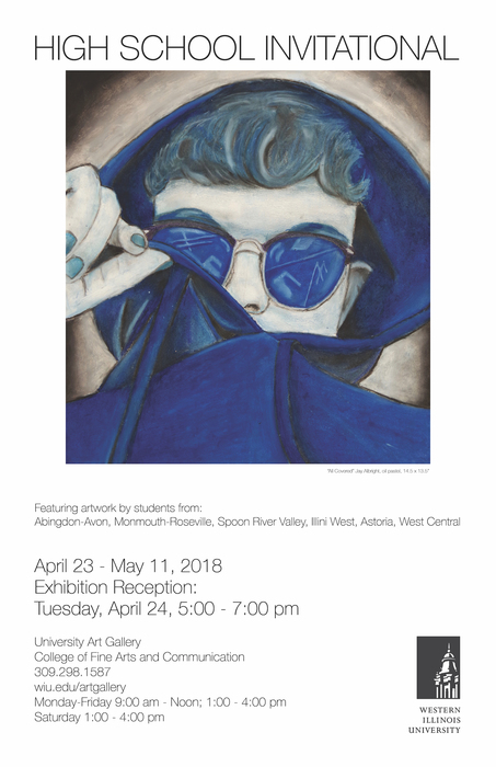 High School Art Show poster, April 23-May 11 at University Art Gallery at Western Illinois University